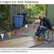 Die mögen wir: Ruth Waldmann - Ruth Waldmann lud am vergangenen Samstag in München zu einem SPD-Fest ein und setzte sich in einen Rollstuhl. (Foto: Astrid Unterreiner)